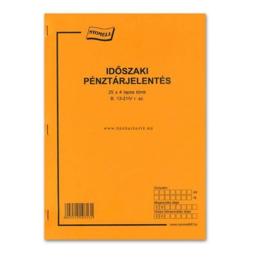 Időszaki pénztárjelentés álló, 25*4 példányos A/4 B.13-21/V