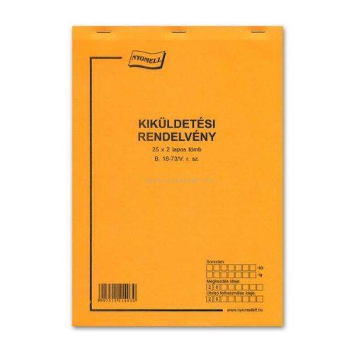 KIKÜLDETÉSI RENDELV., 25X2 PÉLDÁNYOS, A/4, B.18-73/V