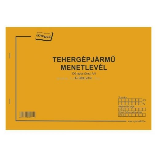 TEHERGÉPJÁRMŰ MENETLEVÉL, D.GÉPJÁRMŰ 21/U  100 LAPOS, A/4